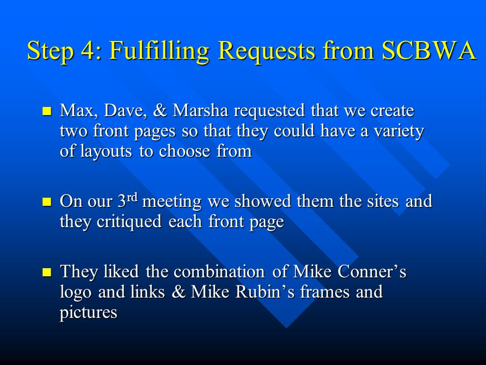 Step 4: Fulfilling Requests from SCBWA