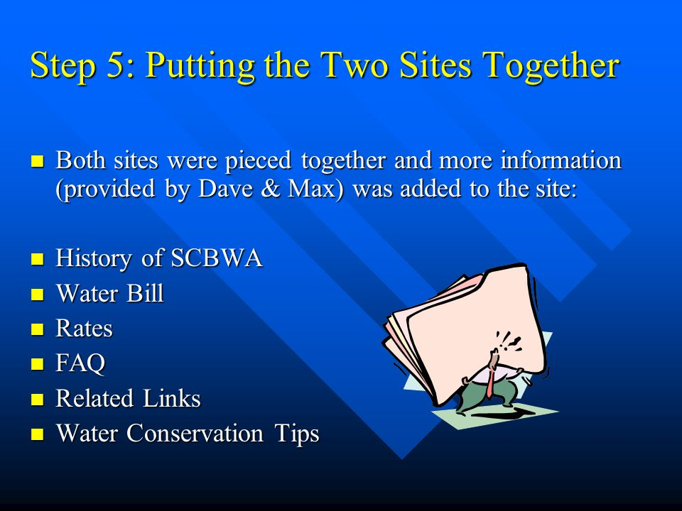 Step 5: Putting the Two Sites Together