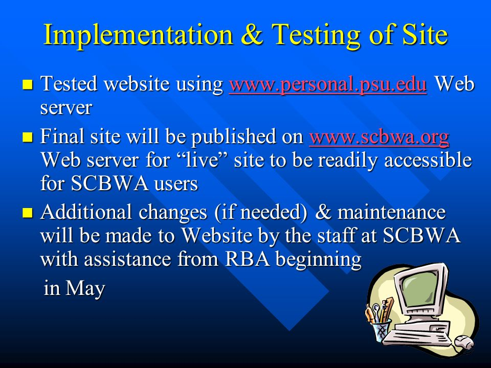 Implementation & Testing of Site