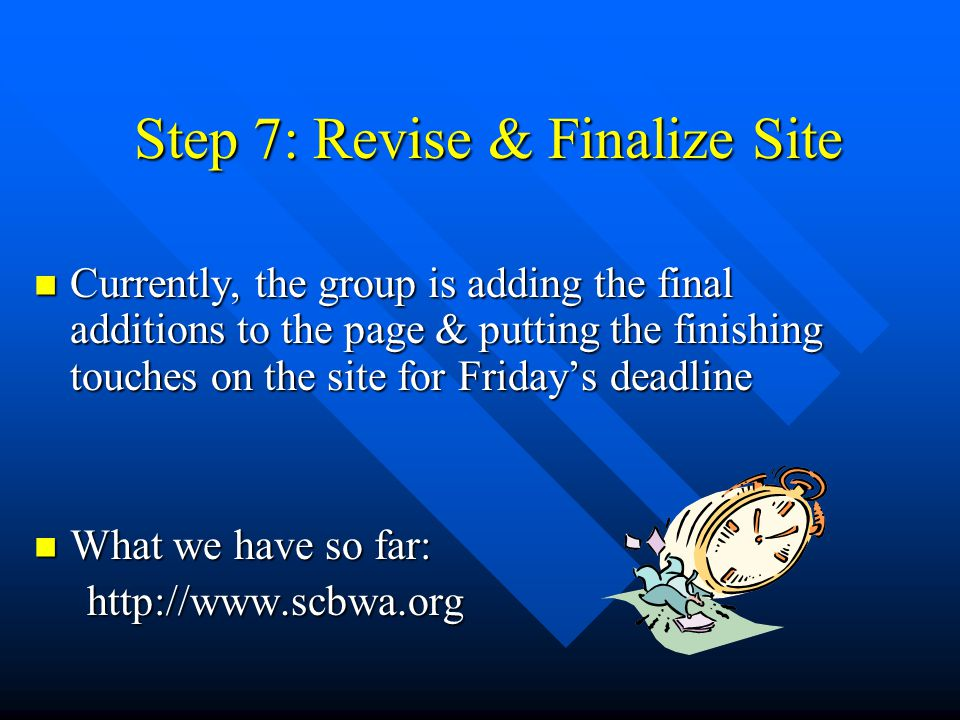 Step 7: Revise & Finalize Site