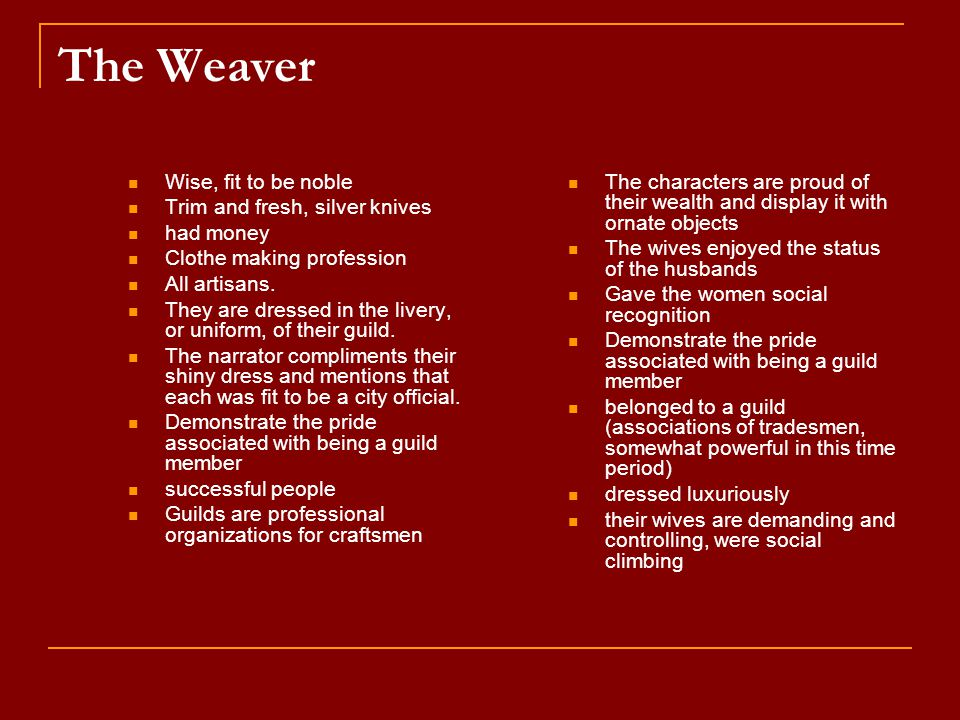 The Weaver Wise, fit to be noble Trim and fresh, silver knives