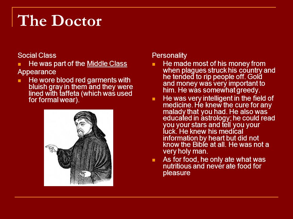 The Doctor Social Class He was part of the Middle Class Appearance