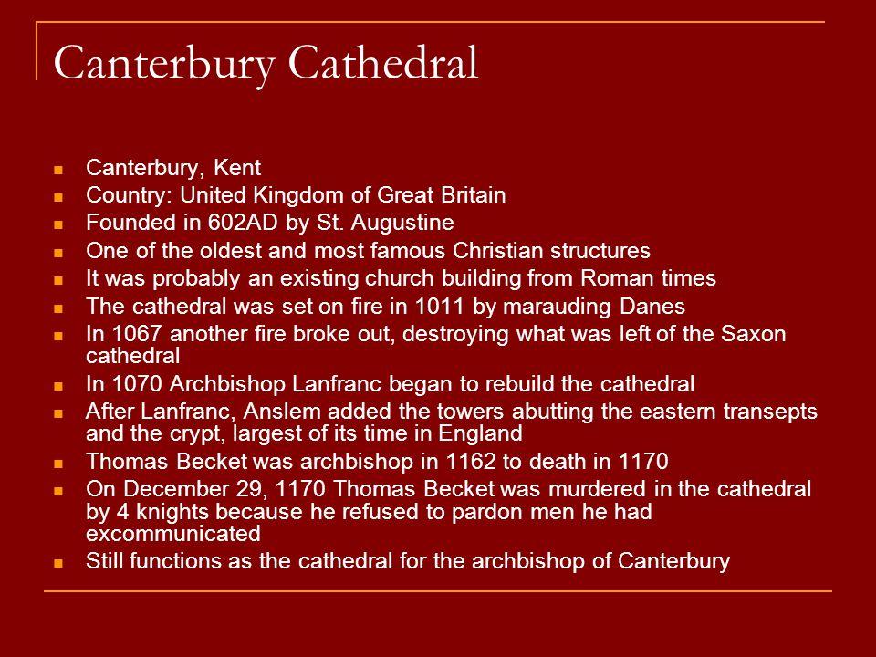 Canterbury Cathedral Canterbury, Kent
