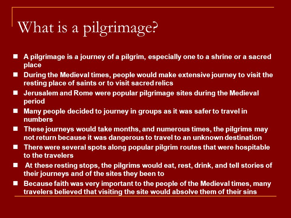 What is a pilgrimage A pilgrimage is a journey of a pilgrim, especially one to a shrine or a sacred place.