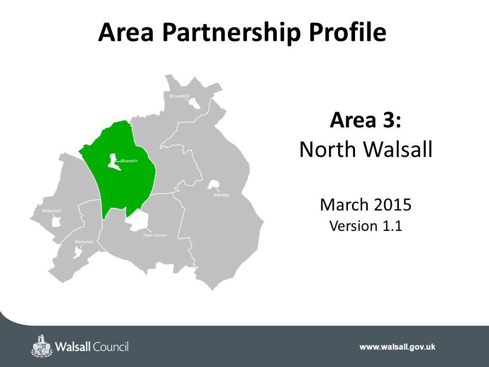 Area 3: North Walsall March 2015 Version 1.1