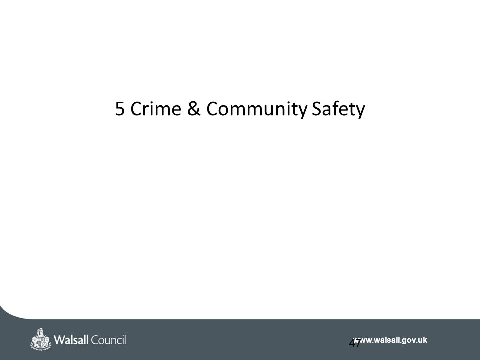 5 Crime & Community Safety