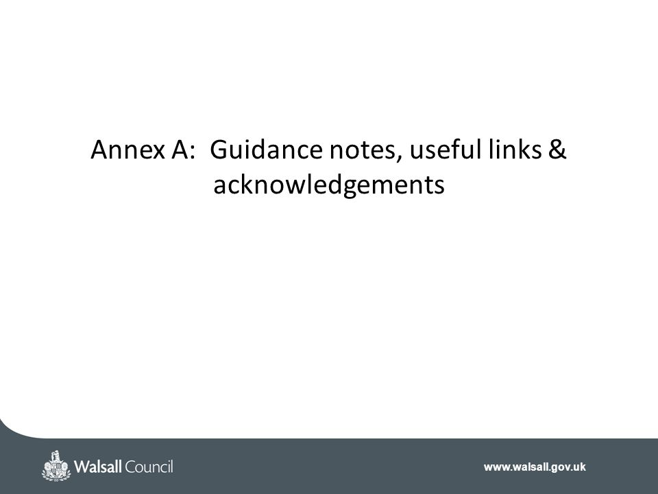 Annex A: Guidance notes, useful links & acknowledgements
