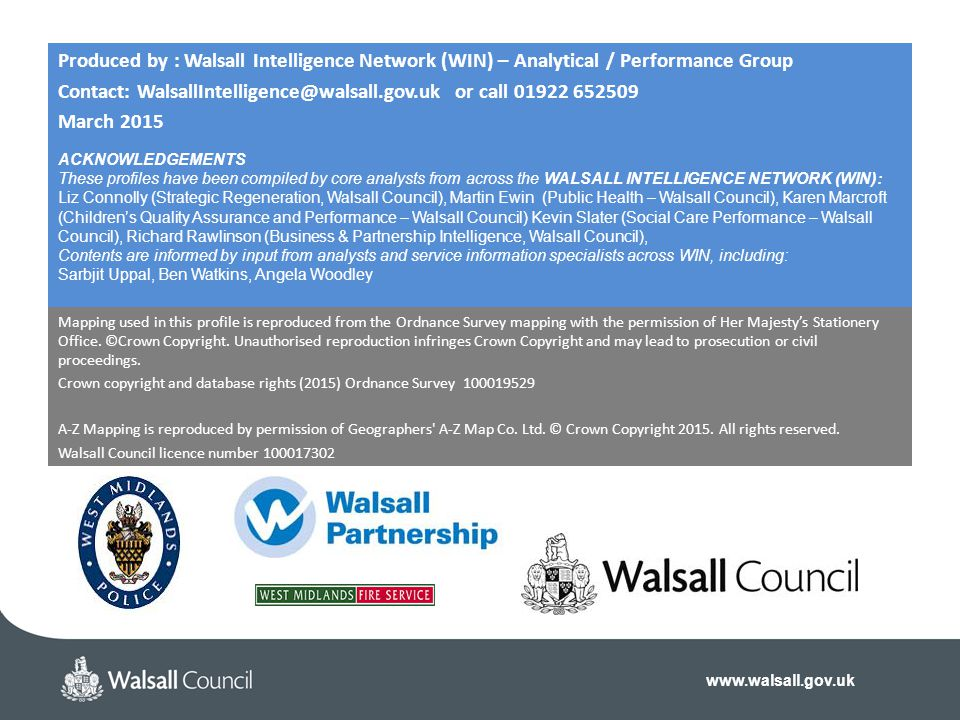 Contact: WalsallIntelligence@walsall.gov.uk or call 01922 652509