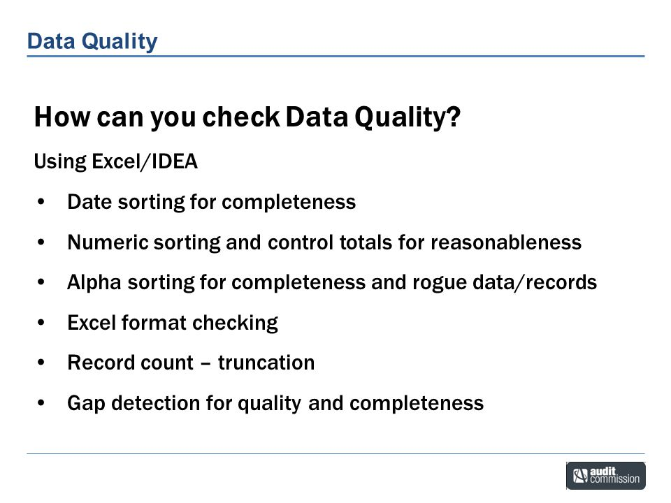 How can you check Data Quality