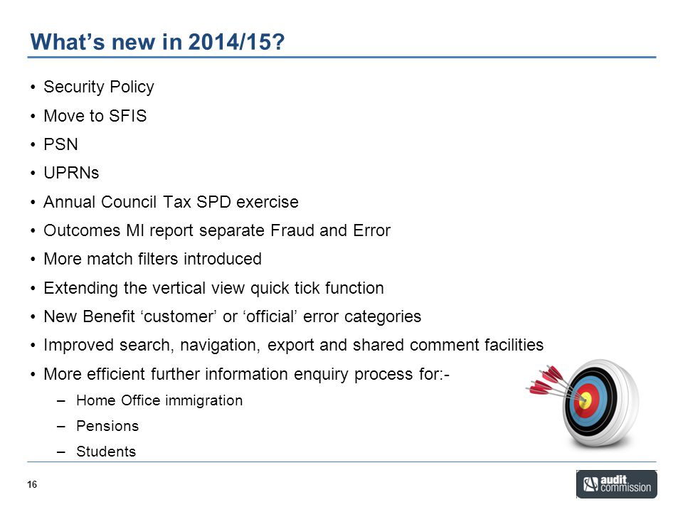 What's new in 2014/15 Security Policy Move to SFIS PSN UPRNs