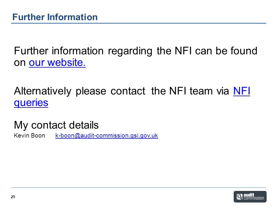 Further information regarding the NFI can be found on our website.
