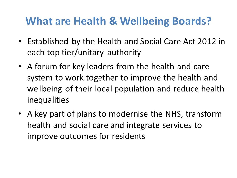 What are Health & Wellbeing Boards