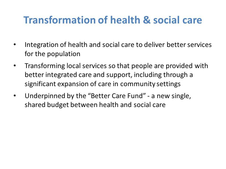 Transformation of health & social care