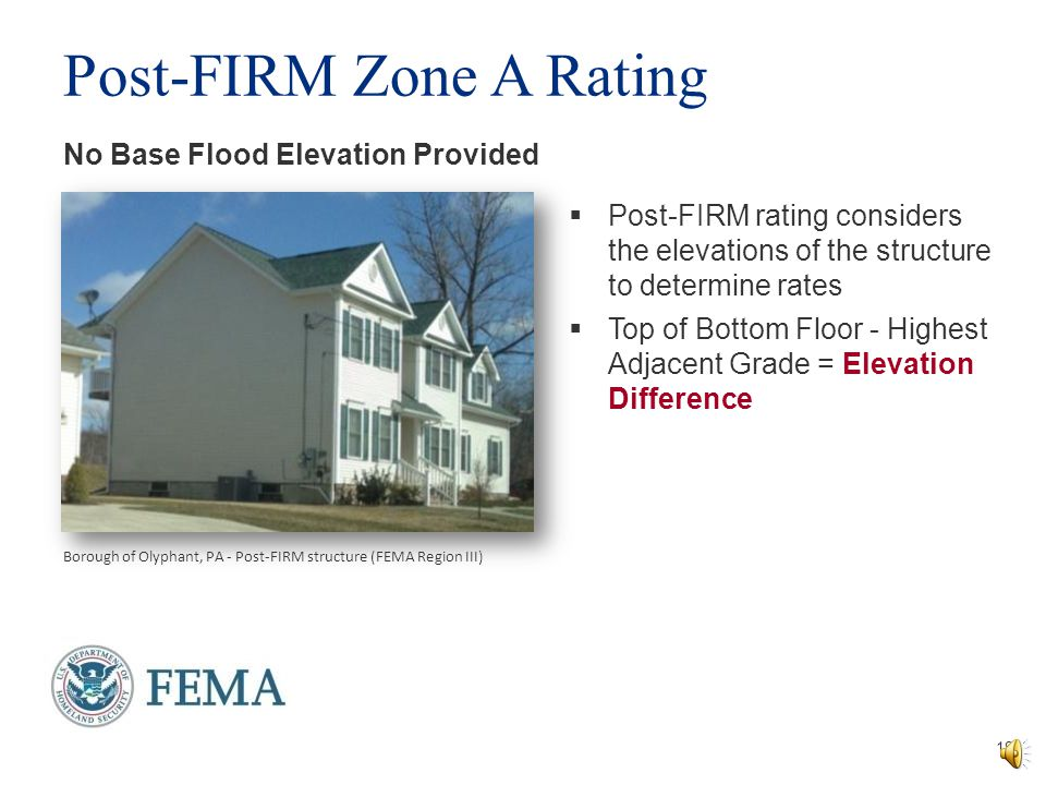 Post-FIRM Zone A Rating