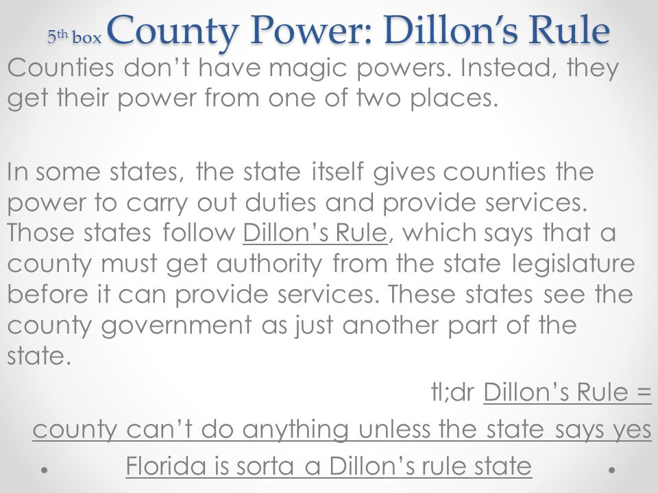 5th box County Power: Dillon's Rule