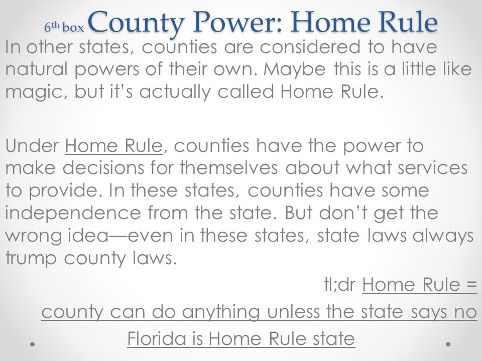 6th box County Power: Home Rule
