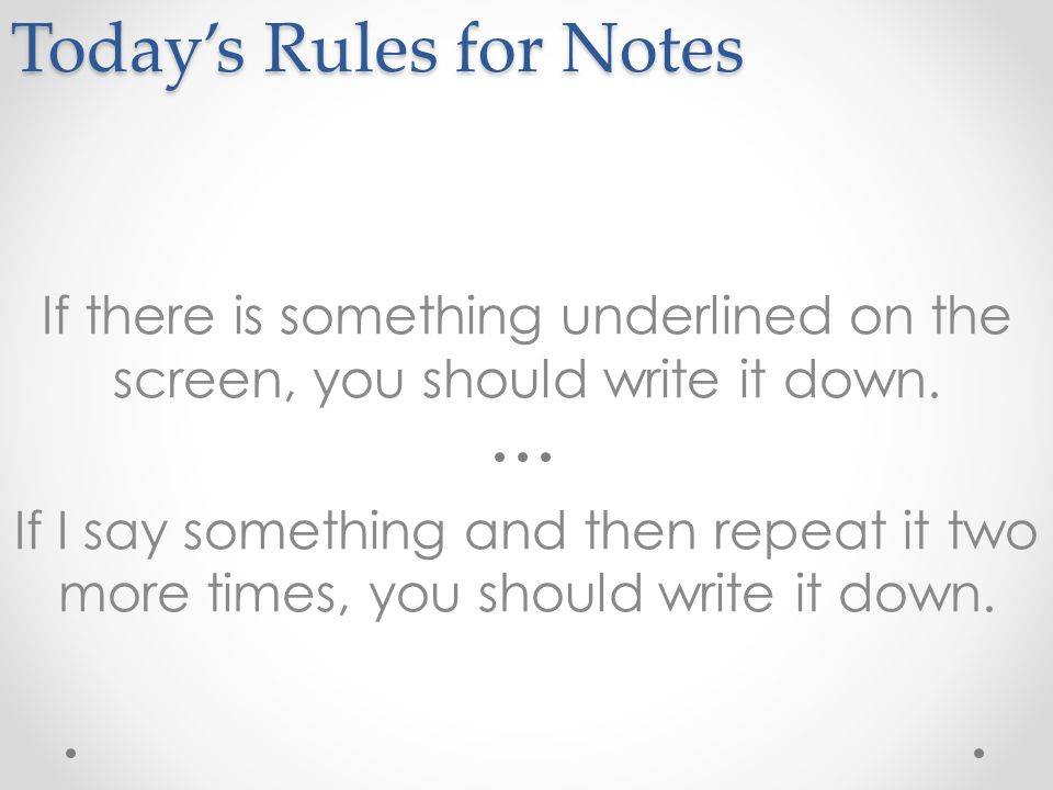 Today's Rules for Notes