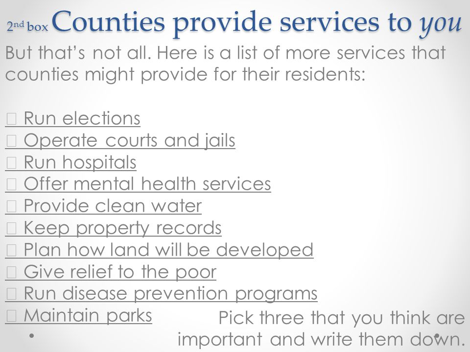 2nd box Counties provide services to you