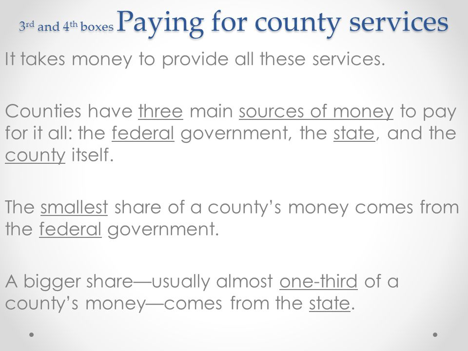 3rd and 4th boxes Paying for county services
