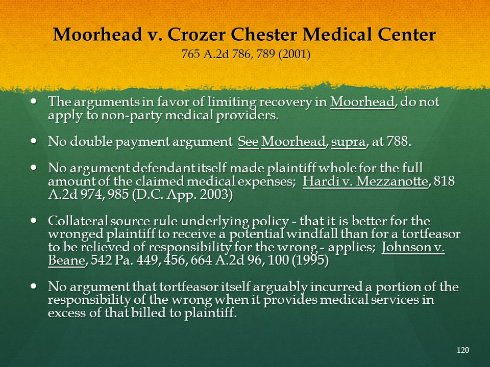 Moorhead v. Crozer Chester Medical Center 765 A.2d 786, 789 (2001)