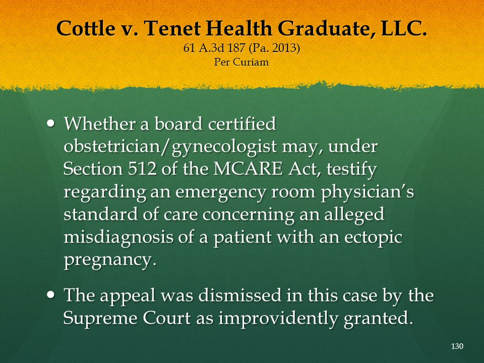 Cottle v. Tenet Health Graduate, LLC. 61 A. 3d 187 (Pa