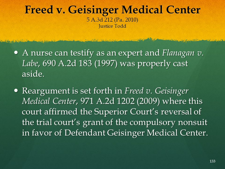 Freed v. Geisinger Medical Center 5 A.3d 212 (Pa. 2010) Justice Todd
