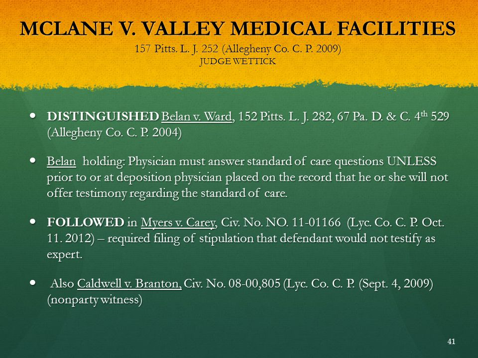 MCLANE V. VALLEY MEDICAL FACILITIES 157 Pitts. L. J. 252 (Allegheny Co