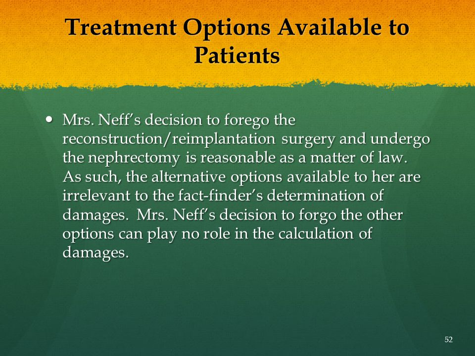 Treatment Options Available to Patients