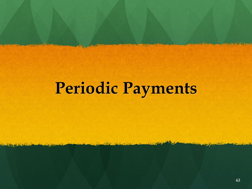 Periodic Payments