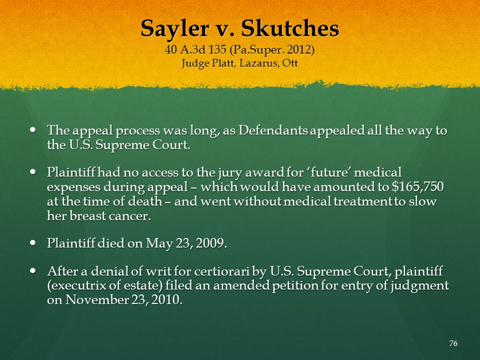 Sayler v. Skutches 40 A. 3d 135 (Pa. Super