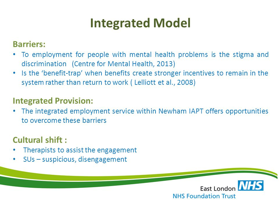 Integrated Model Barriers: Integrated Provision: Cultural shift :