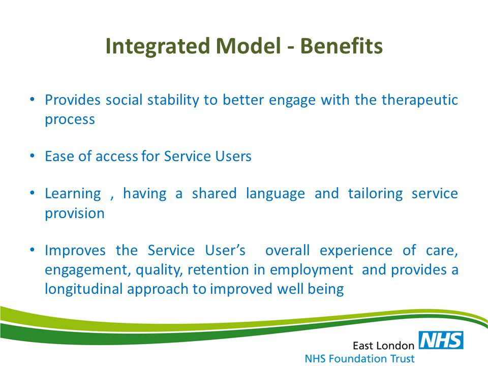 Integrated Model - Benefits