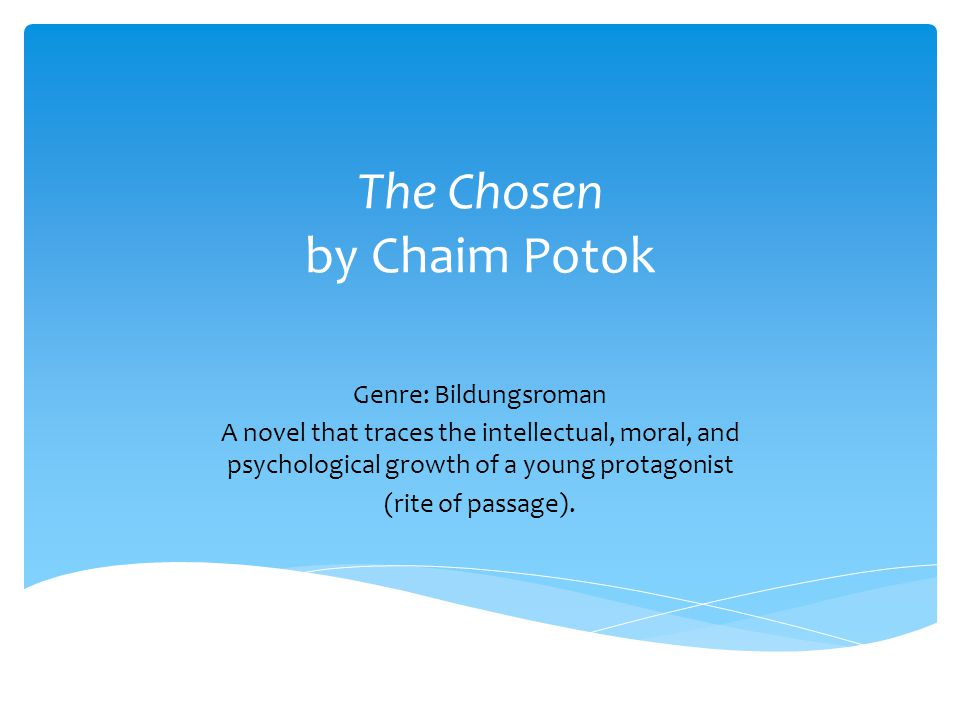 The Chosen: Novel Summary: Chapter 1