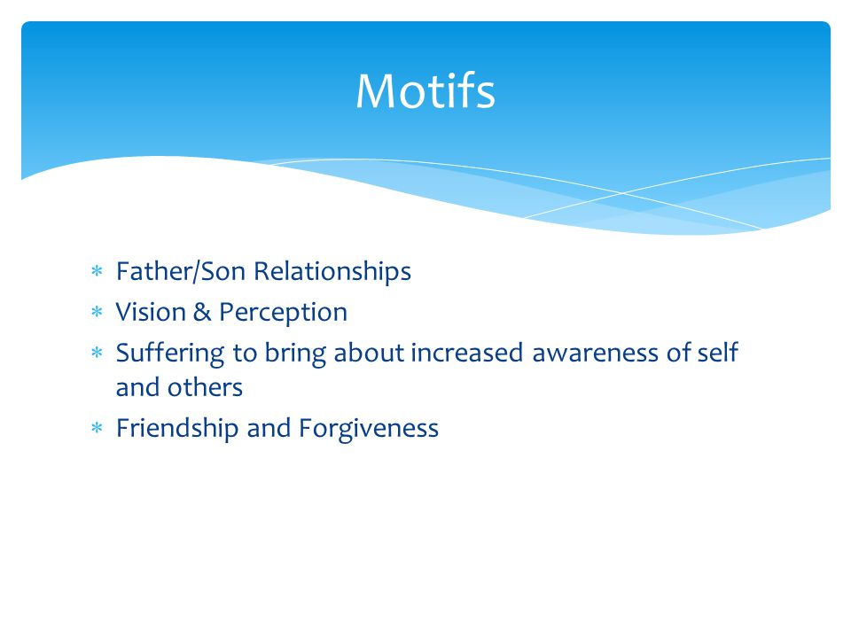 Motifs Father/Son Relationships Vision & Perception