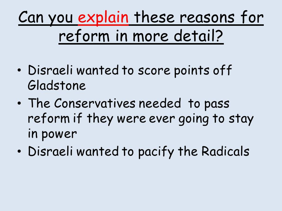 Can you explain these reasons for reform in more detail
