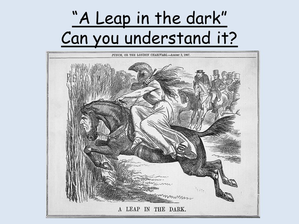 A Leap in the dark Can you understand it