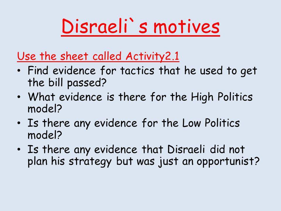 Disraeli`s motives Use the sheet called Activity2.1