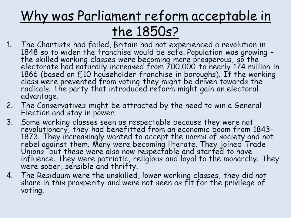 Why was Parliament reform acceptable in the 1850s
