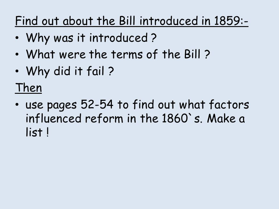 Find out about the Bill introduced in 1859:-