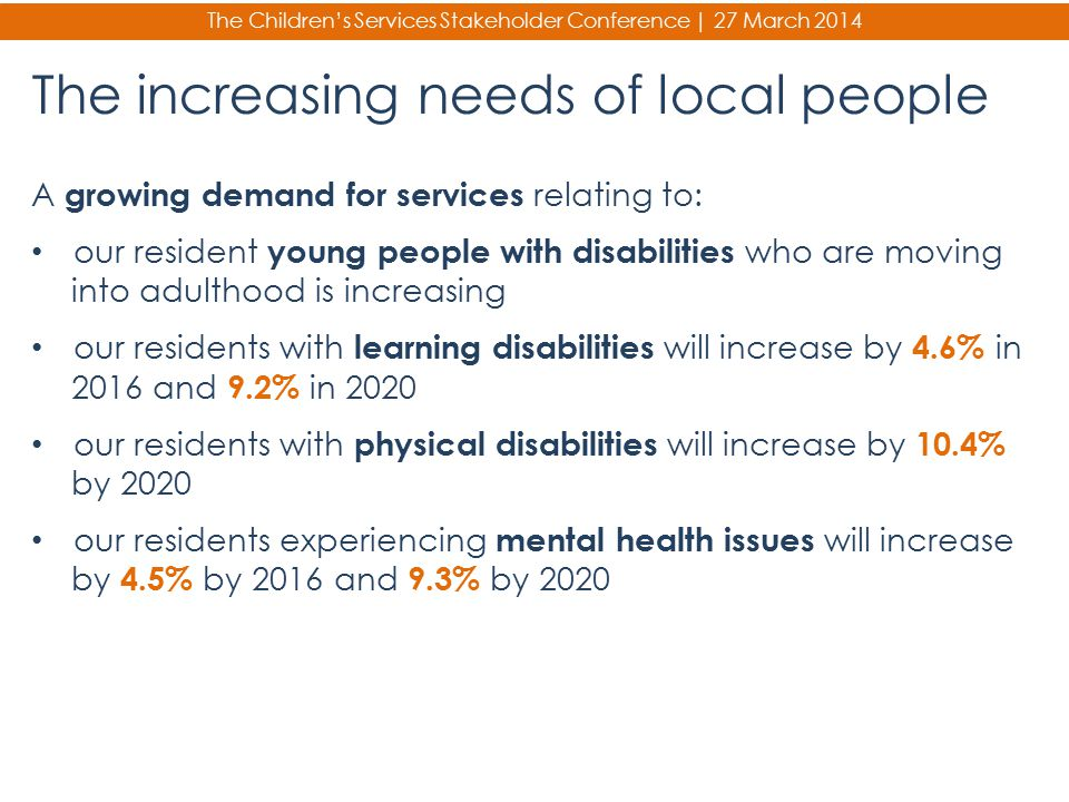 The increasing needs of local people