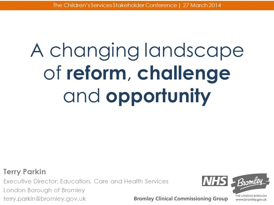 A changing landscape of reform, challenge and opportunity