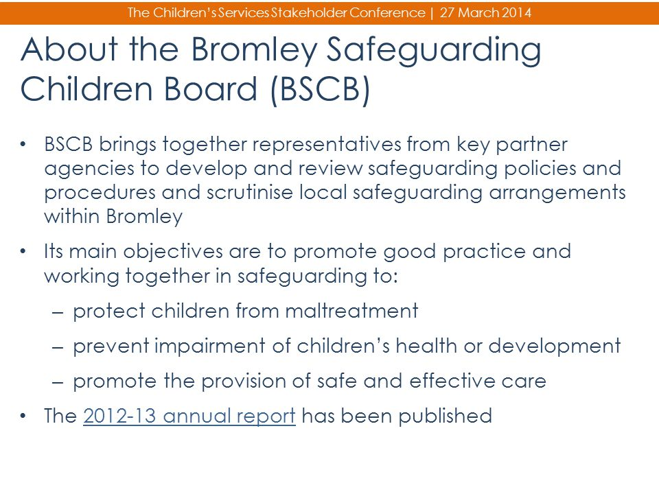 About the Bromley Safeguarding Children Board (BSCB)