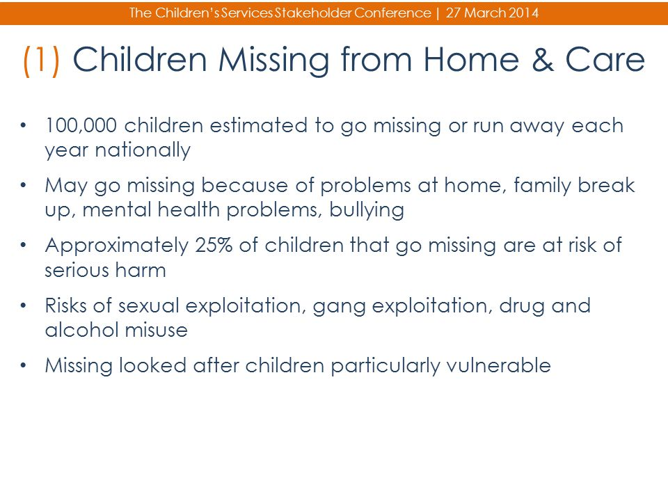 (1) Children Missing from Home & Care