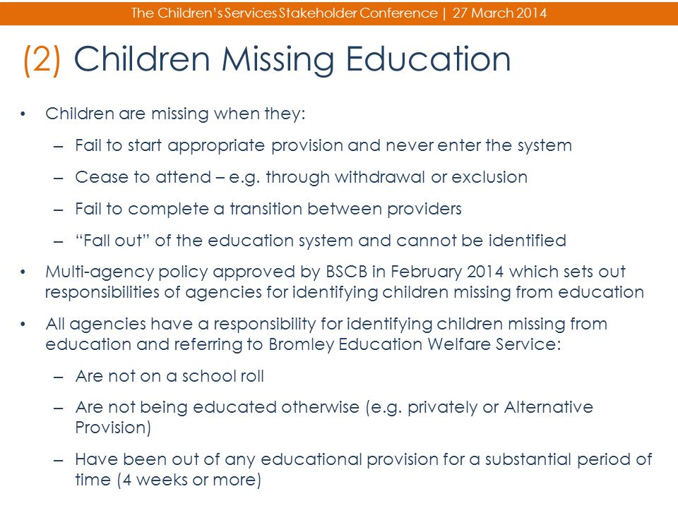 (2) Children Missing Education