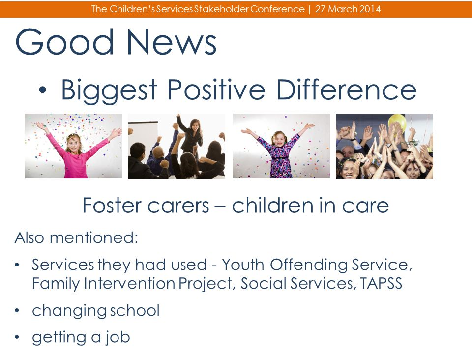 Good News Biggest Positive Difference Foster carers – children in care