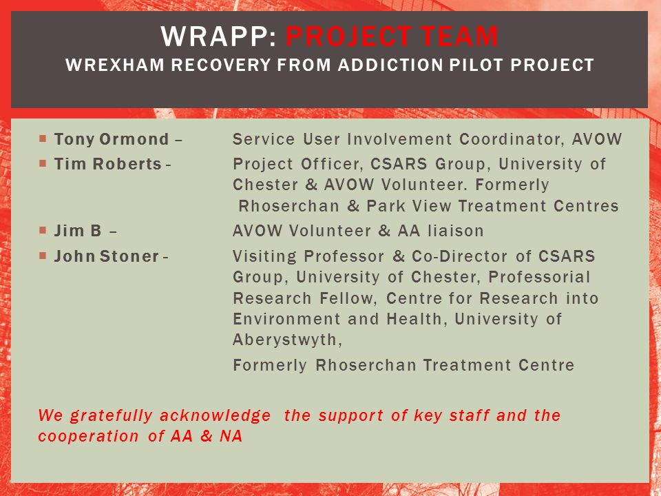 WRAPP: project team Wrexham Recovery from Addiction Pilot Project