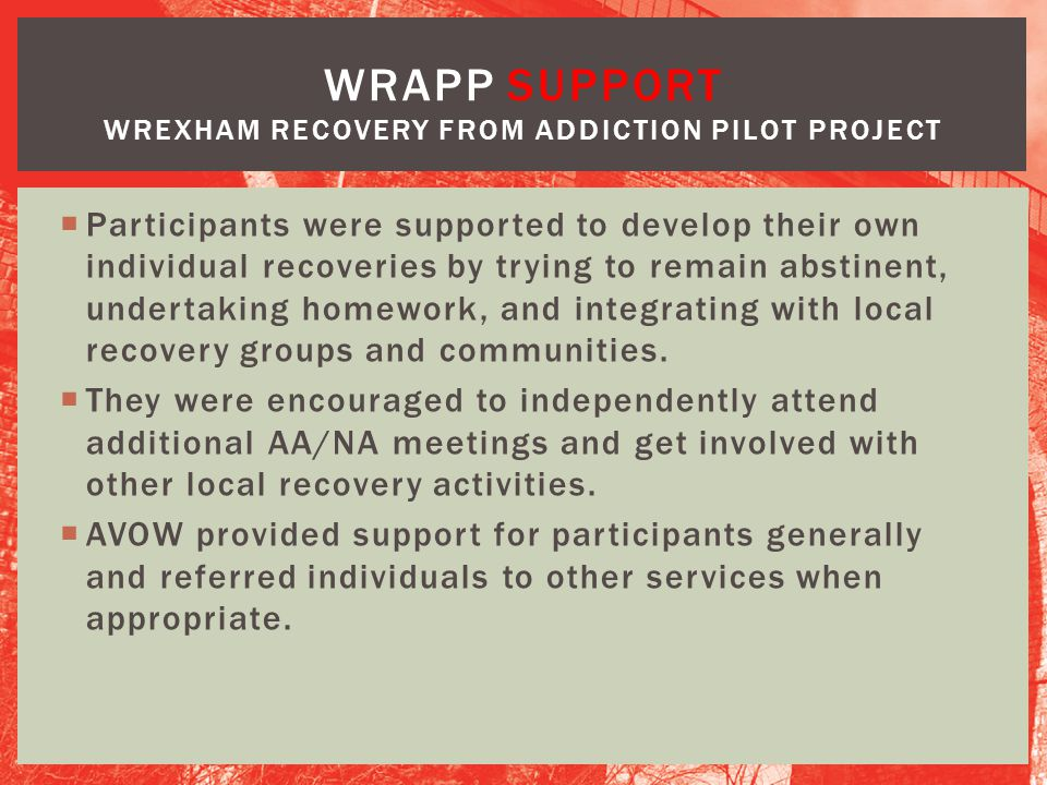 WRAPP Support Wrexham Recovery from Addiction Pilot Project