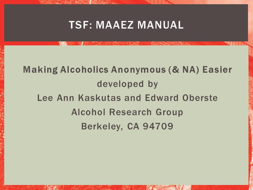 TSF: MAAEZ Manual Making Alcoholics Anonymous (& NA) Easier