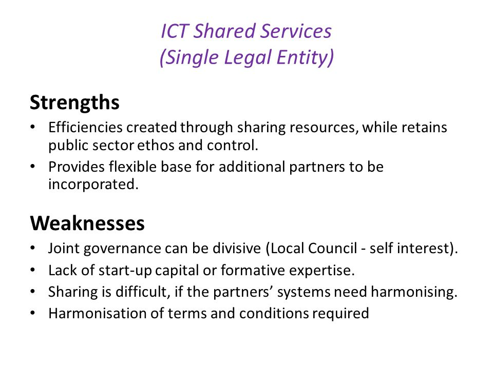 ICT Shared Services (Single Legal Entity)