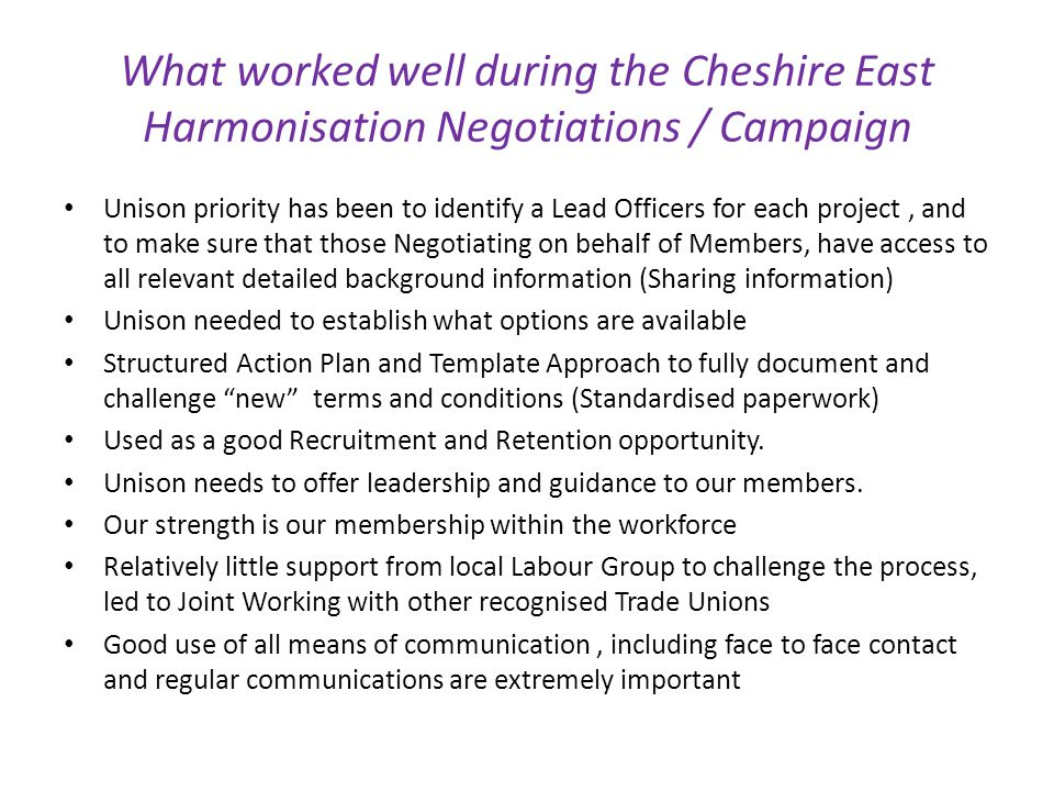 What worked well during the Cheshire East Harmonisation Negotiations / Campaign